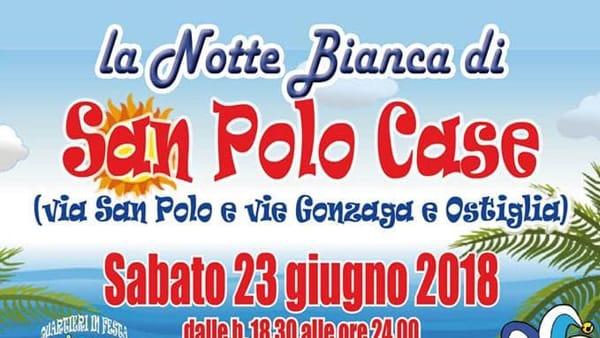 Brescia: Notte Bianca di San Polo Case