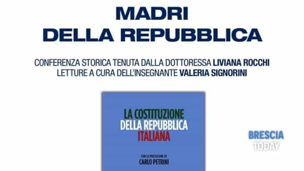 Brescia: conferenza le 21 donne della costituzione