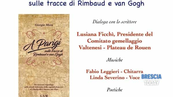 Bedizzole: un viaggio a Parigi, attraverso le poesie di Rimbaud e i quadri di Van Gogh