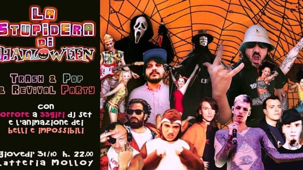 Brescia: La Stupidéra, Halloween trash Party alla Latteria Molloy