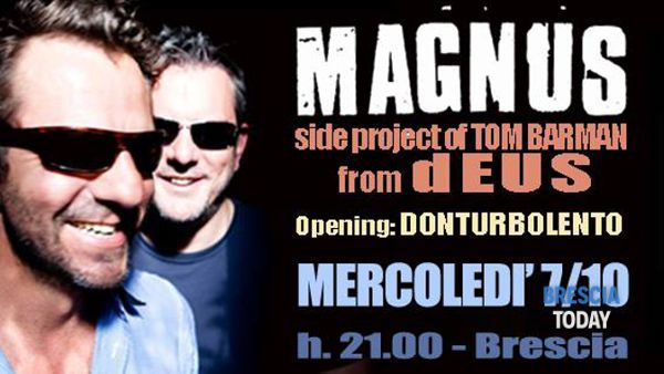 Magnus (side project of Tom Barman from Deus) @ Latteria Molloy