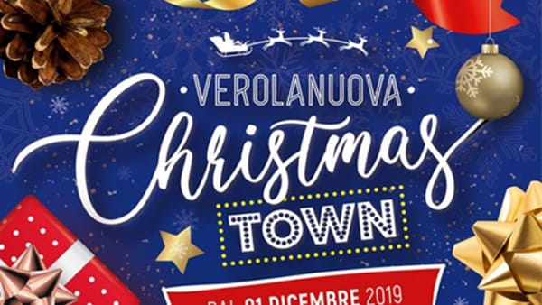 Verolanuova: Christmas Town e Mercatini di Natale