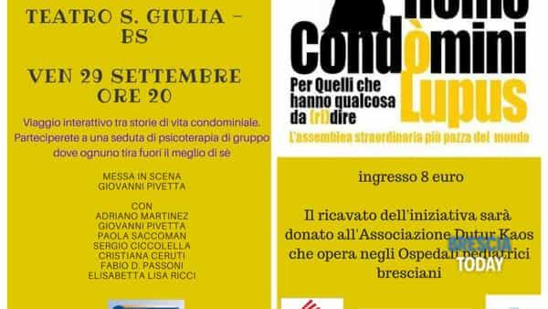 "Teatro Santa Giulia: ""Homo Condomini Lupus"""