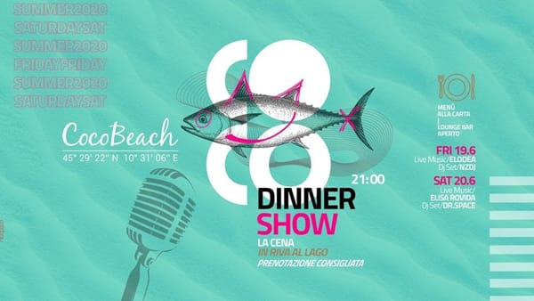"""Lonato: """"Le cene in spiaggia - Dinner show"""" al Coco Beach"""