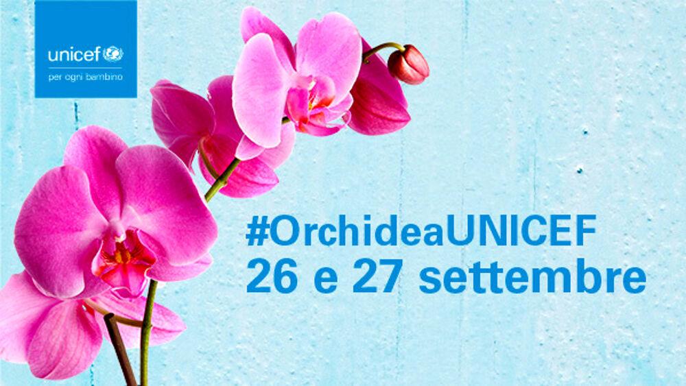 L'Orchidea UNICEF ti aspetta in piazza, per salvare la vita di un bambino